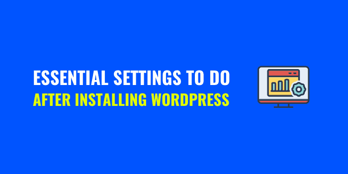 settings to do after installing wordpress