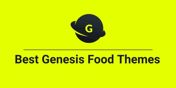 Best Genesis Food Themes