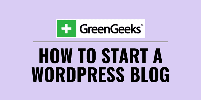how to start a wordpress blog on greengeeks