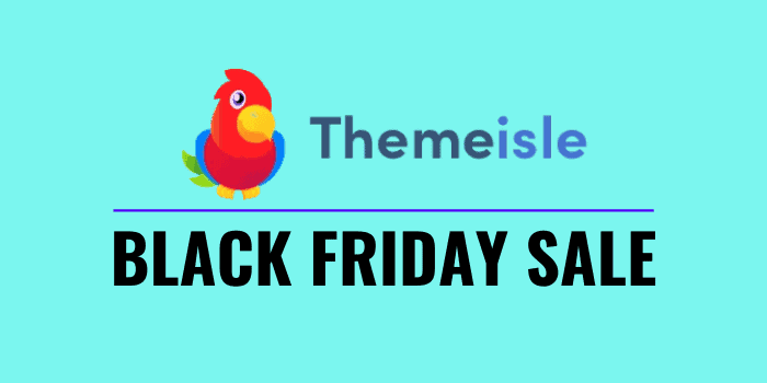 themeisle black friday deal 2020