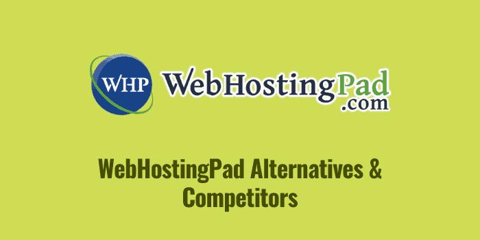 webhostingpad alternatives and competitors
